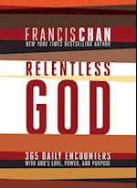 Relentless God