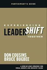 Experiencing Leadershift Together: Participant's Guide af Don Cousins