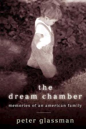 The Dream Chamber af Peter Glassman