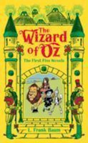 The Wizard of Oz: The First Five Novels af L. Frank Baum