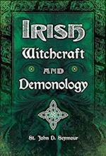 Irish Witchcraft and Demonology (Fall River Classics)