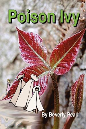 Poison Ivy af Beverly Pearl