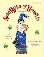 Secrets of Health af Richard French, Dr Richard French M. D.