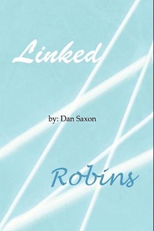 Linked/Robins af Dan Saxon