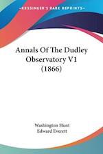 Annals of the Dudley Observatory V1 (1866) af Washington Hunt, Edward Everett