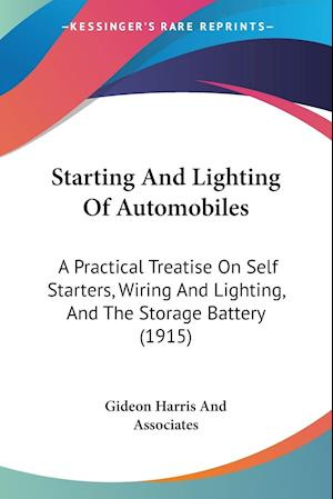 Starting and Lighting of Automobiles af Gideon Harris, Gideon Harris and Associates, Associates