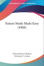 Nature Study Made Easy (1908) af Winifred T. Cullen, Edward Byrne Shallow