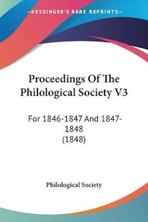 Proceedings of the Philological Society V3 af Great Britain Philological Society, Philological Society