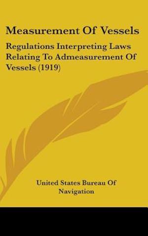 Measurement of Vessels af United States Bureau of Navigation, United States Bureau of Navigation