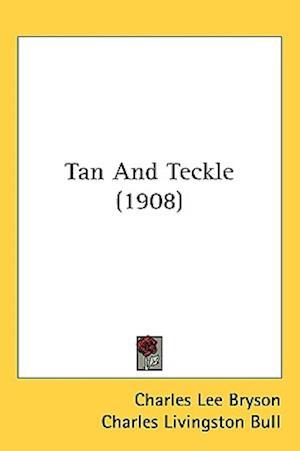 Tan and Teckle (1908) af Charles Lee Bryson