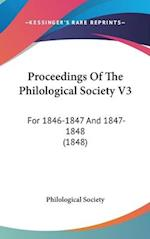 Proceedings of the Philological Society V3 af Philological Society, Great Britain Philological Society