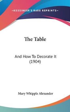 The Table af Mary Whipple Alexander