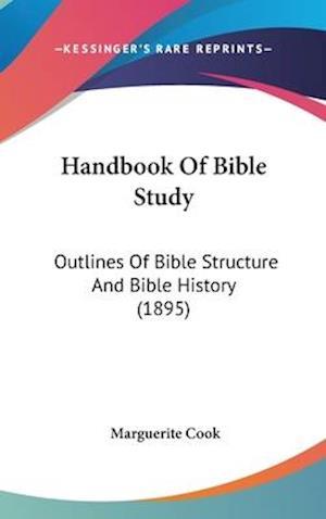 Handbook of Bible Study af Marguerite Cook