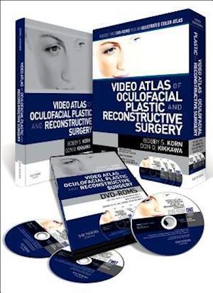Video Atlas of Oculofacial Plastic and Reconstructive Surgery af Bobby S Korn, Don O Kikkawa