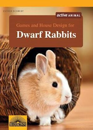 Games and House Design for Dwarf Rabbits af Esther Schmidt