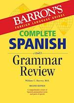 Barron's Foreign Language Guides Complete Spanish Grammar Review (Barron's Foreign Language Guides)