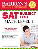 Barron's SAT Subject Test Math, Level 1 (Barron's SAT Subject Test Math Level 1)