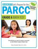 Let's Prepare for the PARCC Grade 6 Math Test (Lets Prepare for the Parcc Tests)