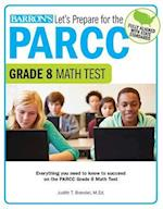 Let's Prepare for the PARCC Grade 8 Math Test (Lets Prepare for the Parcc Tests)