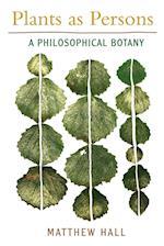 Plants as Persons af Matthew Hall, Harold Coward