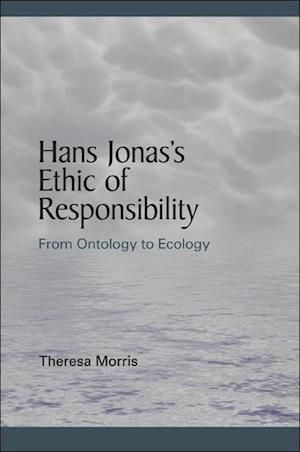 Hans Jonas's Ethic of Responsibility af Theresa Morris