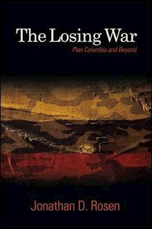 The Losing War af Jonathan D. Rosen