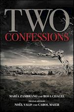 Two Confessions (Suny Series in Latin American and Iberian Thought and Culture)
