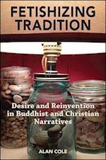 Fetishizing Tradition