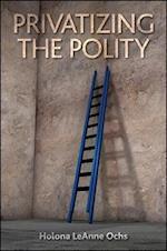 Privatizing the Polity