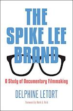 The Spike Lee Brand (Suny Series in African American Studies)