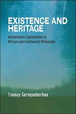 Existence and Heritage (SUNY SERIES, PHILOSOPHY AND RACE)