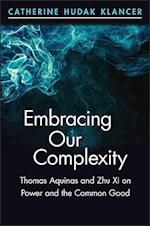 Embracing Our Complexity (Suny Series in Chinese Philosophy and Culture)