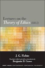 Lectures on the Theory of Ethics (1812) (Suny Series in Contemporary Continental Philosophy)