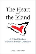 The Heart and the Island (Suny Series in Italian/American Culture)