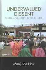 Undervalued Dissent (SUNY Series in Global Modernity)
