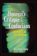 Zhuangzi's Critique of the Confucians (Suny Series in Chinese Philosophy and Culture)