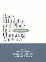 Race, Ethnicity, and Place in a Changing America (Global Academic Publishing)