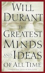 Greatest Minds and Ideas of All Time af Will Durant