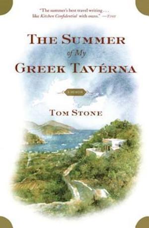 Summer of My Greek Taverna af Tom Stone