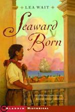 Seaward Born af Lea Wait