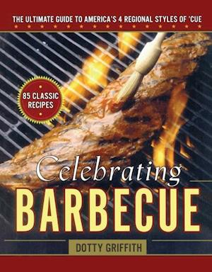 Celebrating Barbecue af Dotty Griffith
