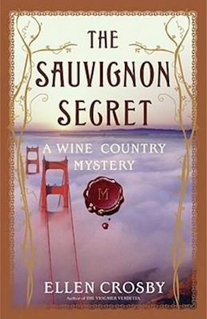 The Sauvignon Secret af Ellen Crosby