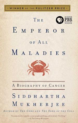 The Emperor of All Maladies af Siddhartha Mukherjee