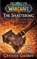 The Shattering (World Of Warcraft)
