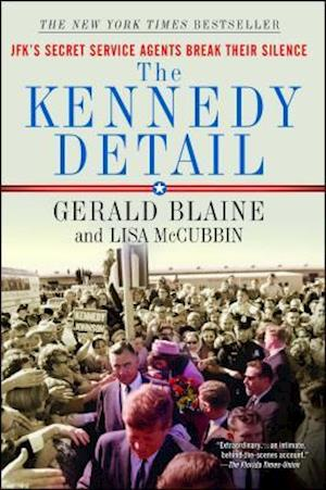 The Kennedy Detail af Gerald Blaine, Lisa McCubbin