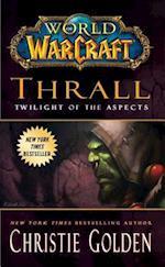 Thrall (World Of Warcraft)