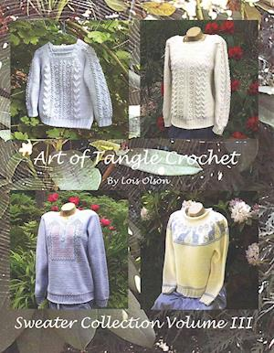 Art of Tangle Crochet af Lois Olson