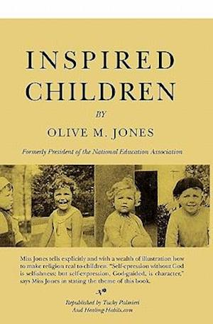 Inspired Children af Tuchy Palmieri, Olive M. Jones