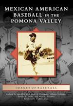 Mexican American Baseball in the Pomona Valley af Richard A. Santillan
