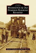 Washington & Old Dominion Railroad Revisited